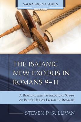 Image for The Isaianic New Exodus in Romans 9-11