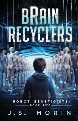 Image for Brain Recyclers (Robot Geneticists)