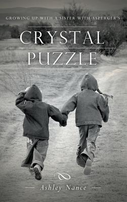 Image for Crystal Puzzle: Growing Up with a Sister with Asperger's
