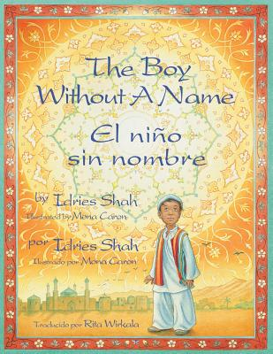 The Boy Without a Name / El ni�o sin nombre, Shah, Idries