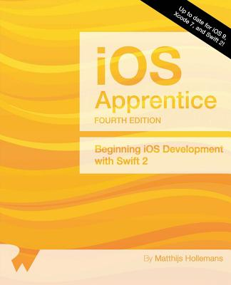 Image for The iOS Apprentice (Fourth Edition): Beginning iOS Development with Swift 2