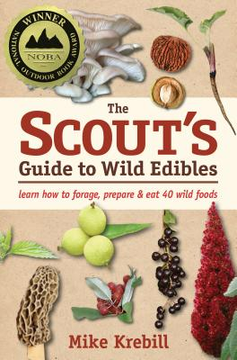 Image for Scout's Guide to Edible Wild Plants: Learn How To Find, Identify and Eat 40 Wild Foods