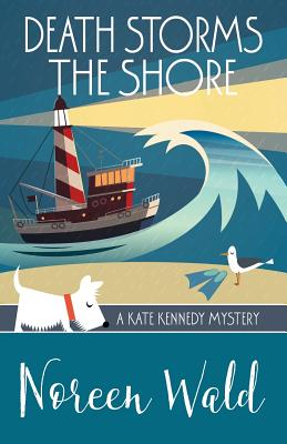 Death Storms the Shore (A Kate Kennedy Mystery) (Volume 4), Wald, Noreen