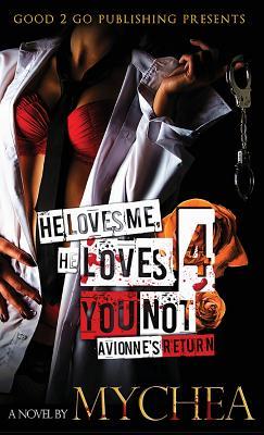 He Loves Me, He Loves You Not PT 4, Mychea