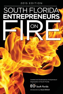 Image for South Florida Entrepreneurs on Fire 2015 Edition