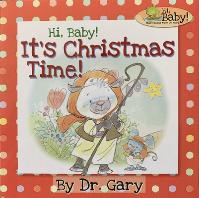 Image for Hi, Baby! It's Christmas Time!
