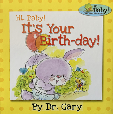 Image for Hi, Baby! It's Your Birth-day!