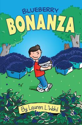 Blueberry Bonanza (Racoon River Kids), Wohl, Lauren L.