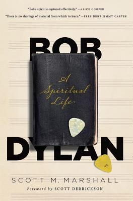 Image for Bob Dylan: A Spiritual Life