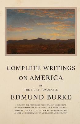Complete Writings on America, Edmund Burke