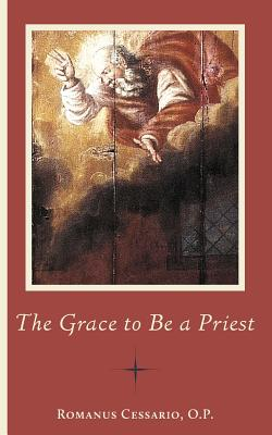 Image for The Grace to Be a Priest