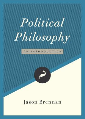 Image for Political Philosophy: An Introduction (Libertarianism.org Guides)