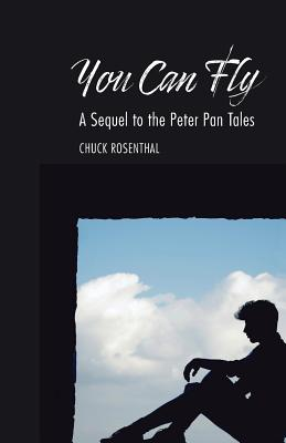 Image for You Can Fly: A Sequel to the Peter Pan Tales
