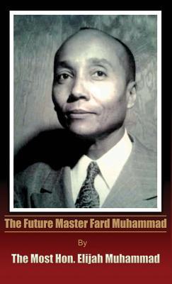 Image for The Future Master Fard Muhammad