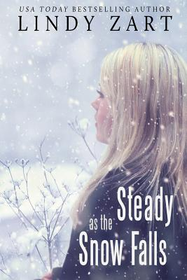 Steady as the Snow Falls, Zart, Lindy