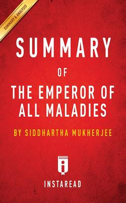 Image for Summary of The Emperor of All Maladies: by Siddhartha Mukherjee | Includes Analysis