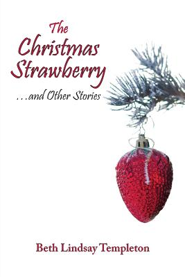 Image for CHRISTMAS STRAWBERRY...AND OTHER STORIES