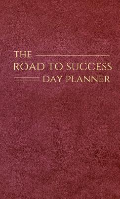 The Road to Success Day Planner, Hewitt, Debra