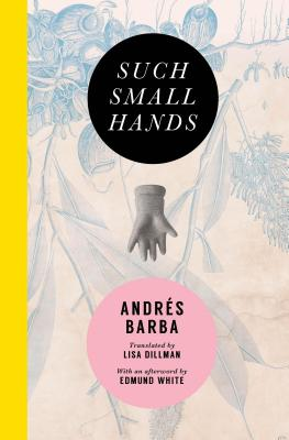 Such Small Hands, Barba, Andr�s