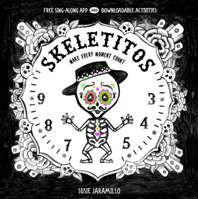 Image for SKELETITOS: MAKE EVERY MOMENT COUNT