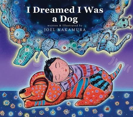 I Dreamed I Was A Dog, Nakamura, Joel