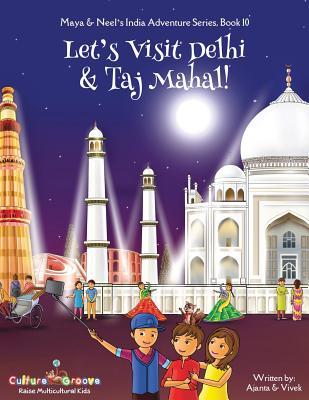 Image for Let's visit Delhi & Taj Mahal!