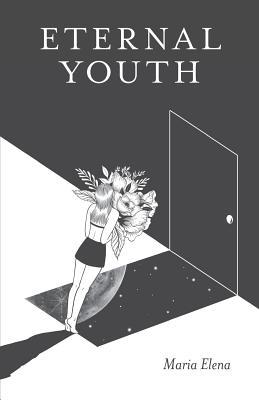 Eternal Youth, Elena, Maria