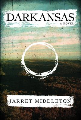 Image for Darkansas: a Novel