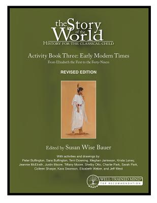 Image for Story of the World, Vol. 3 Activity Book, Revised Edition: History for the Classical Child: Early Modern Times (Revised Edition) (Story of the World)