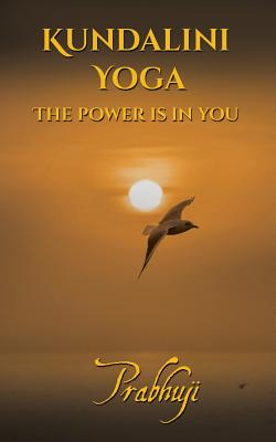 Image for Kundalini yoga: The power is in you