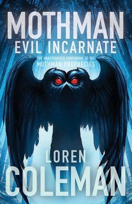 Image for Mothman: Evil Incarnate