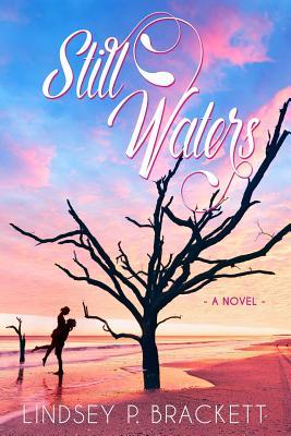 STILL WATERS, BRACKETT, LINDSEY P.