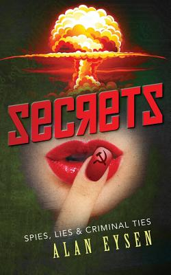 SECRETS: SPIES, LIES & CRIMINAL TALES, EYSEN, ALAN