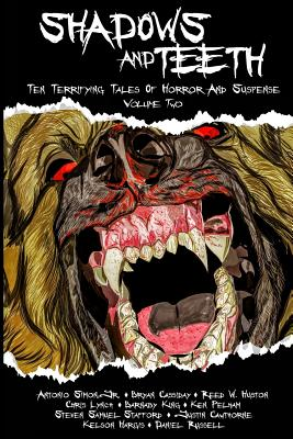 Image for Shadows And Teeth: Ten Terrifying Tales Of Horror And Suspense (Volume 2)