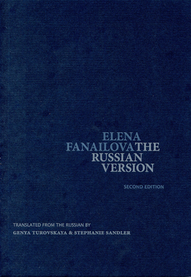 The Russian Version (2nd Edition) (Eastern European Poets Series)
