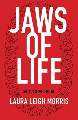 Image for JAWS OF LIFE: STORIES