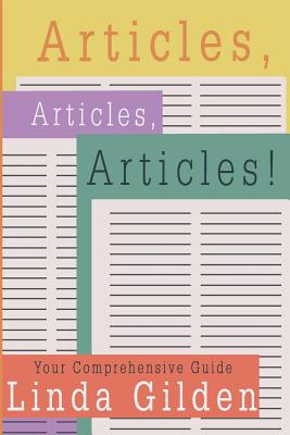 Image for ARTICLES, ARTICLES, ARTICLES!: YOUR COMPREHENSIVE GUIDE