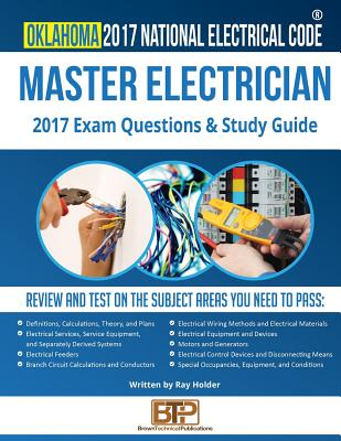 Oklahoma 2017 Master Electrician Study Guide, Holder, Ray; Publications, Brown Technical