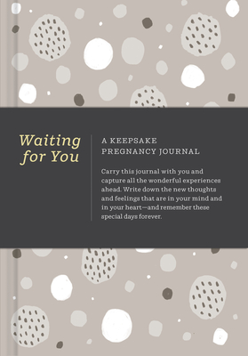 Image for Waiting for You: A Keepsake Pregnancy Journal