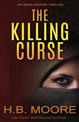 Image for The Killing Curse (An Omar Zagouri Thriller)