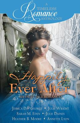 Image for Happily Ever After Collection (A Timeless Romance Anthology) (Volume 20)