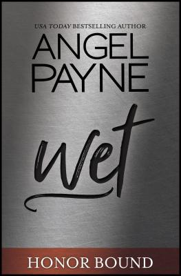 Image for Wet (5) (Honor Bound)