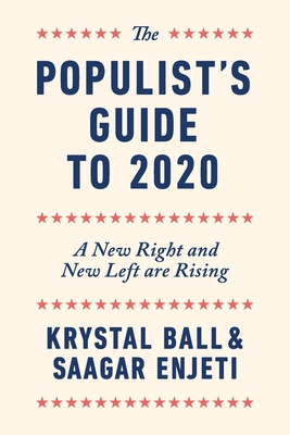Image for The Populist's Guide to 2020: A New Right and New Left are Rising