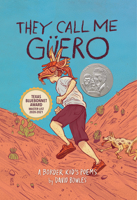 Image for THEY CALL ME GUERO: A BORDER KID'S POEMS