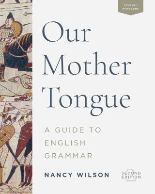 Image for Our Mother Tongue: A Guide to English Grammar