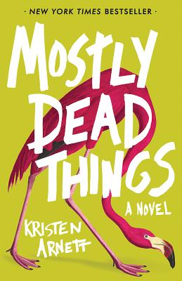 Image for MOSTLY DEAD THINGS (signed)