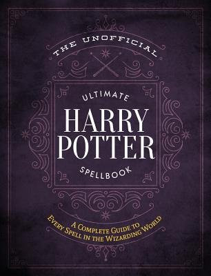 Image for UNOFFICIAL ULTIMATE HARRY POTTER SPELLBOOK