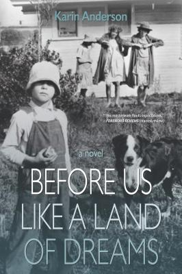 Image for Before Us Like a Land of Dreams