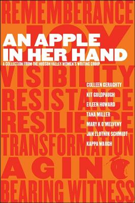 Image for An Apple in Her Hand: A Collection from the Hudson Valley Women's Writing Group (Codhill Press)