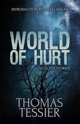 Image for WORLD OF HURT SELECTED TALES